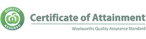 Certificate of Attainment – Woolworths Quality Assurance Standard