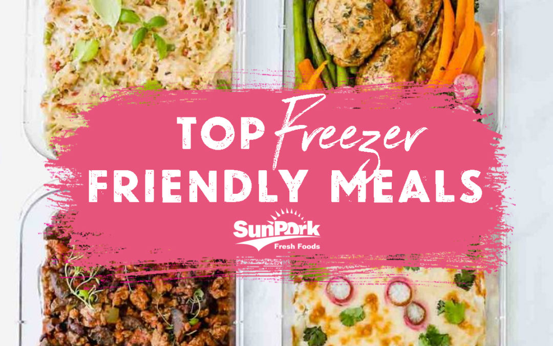 Top 10 Freezer Friendly Meals