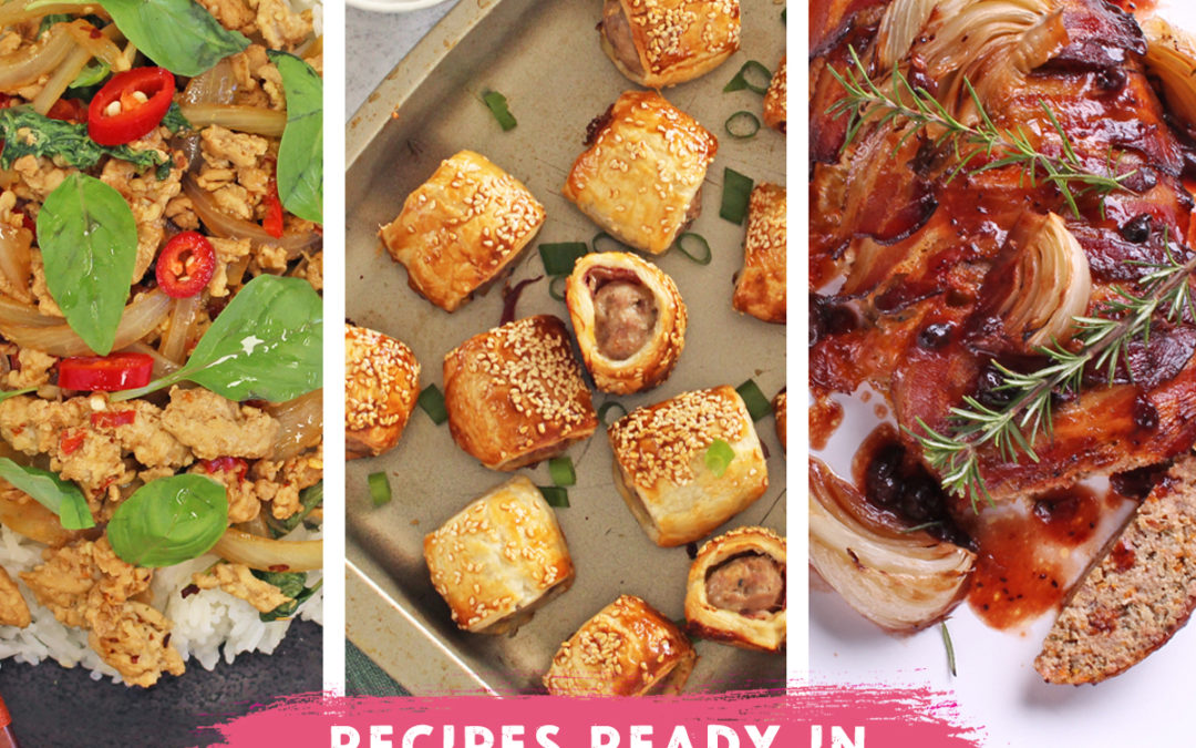 Recipes ready in 3 mins, 30 mins and 3 hours!